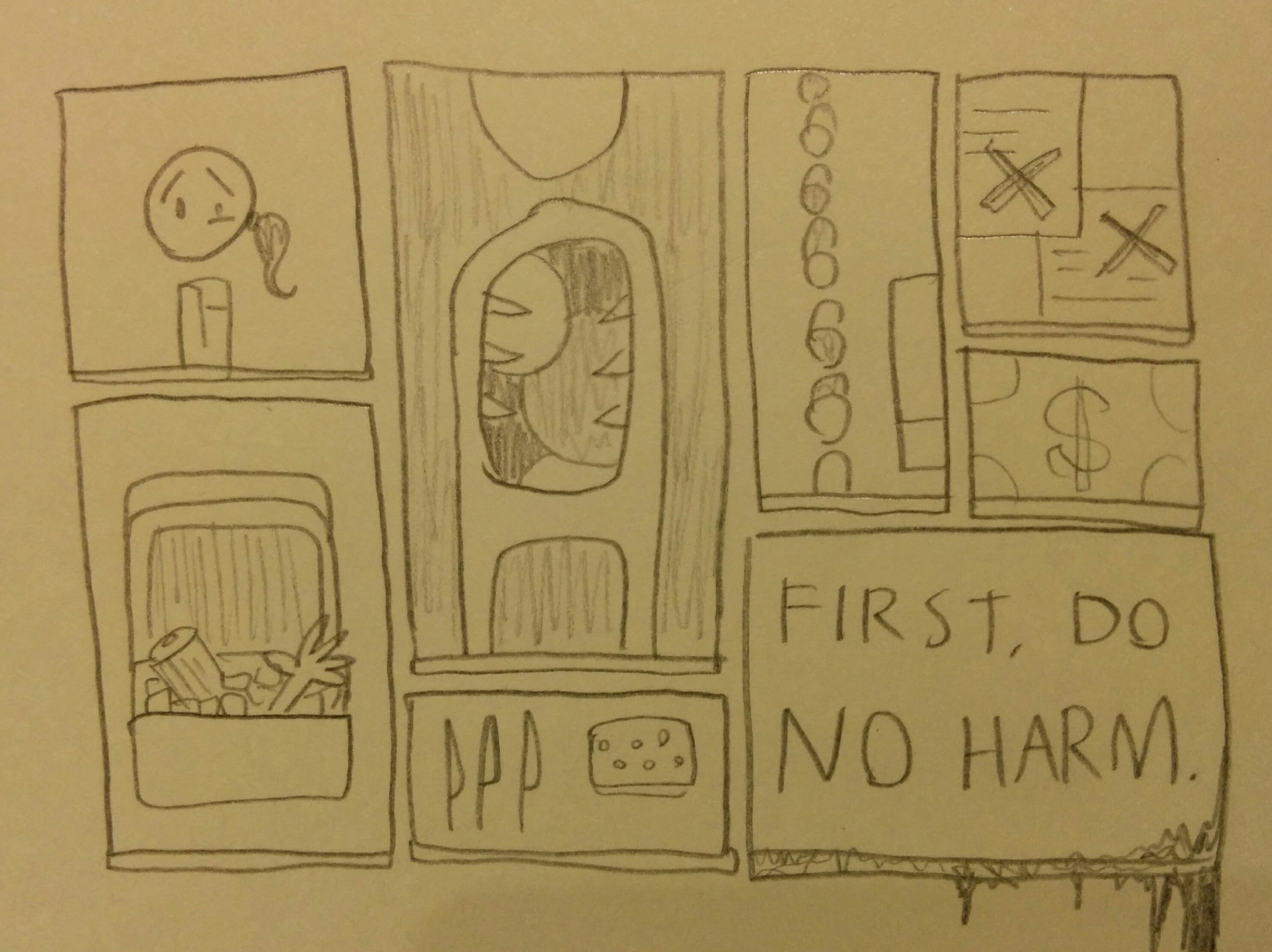 """First, Do No Harm"""